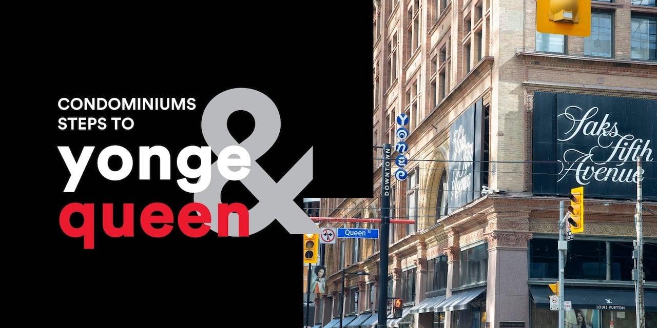 Queen Central Condos at Yonge and Queen Toronto